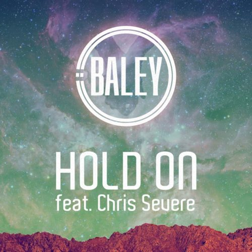 Baley - Hold on - featuring Chris Severe