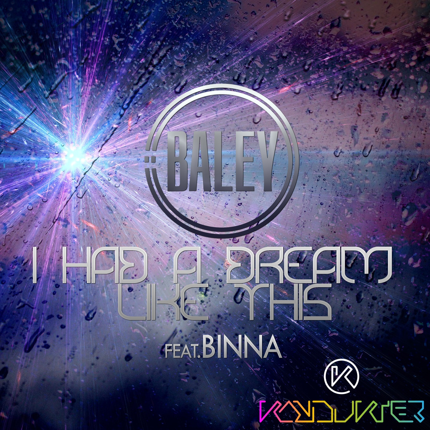 Baley - I Had a Dream Like This - feat Binna