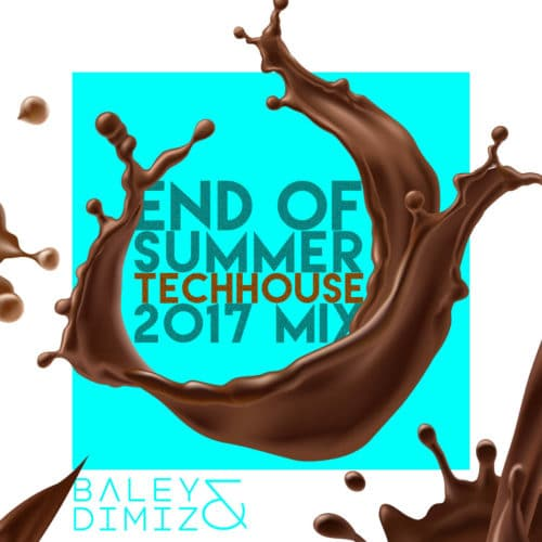 Baley & Dimiz - Tech House - End of Summer 2017 Mix