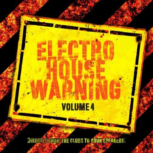 Electro house warnin volume 4 compilation