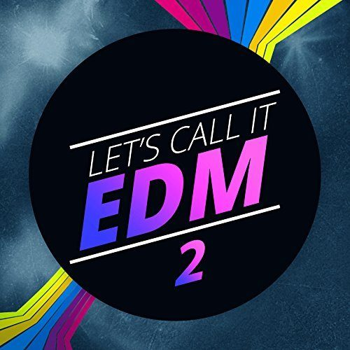 Lets call it EDM vol 2